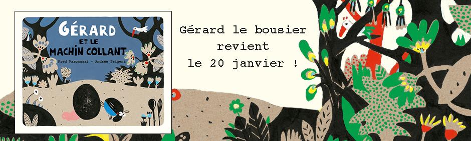 Gérard et le machin collant