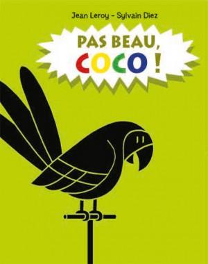 Pas beau, Coco !