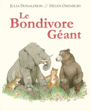 Le Bondivore Géant