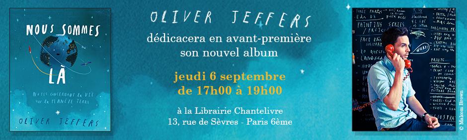 Oliver Jeffers dédicacera son dernier album le 6 septembre à la librairie Chantelivre