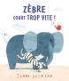 ZebreCourtTropVite_couv-site