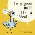 Le pigeon DOIT aller à l'école !