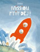 MISSION P'TIT DEJ