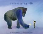 L'ENFANT ET LE GORILLE