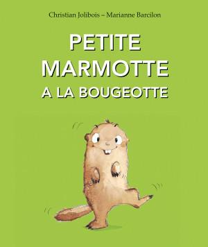 Petite marmotte à la bougeotte