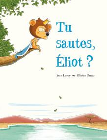 Tu sautes, Eliot !