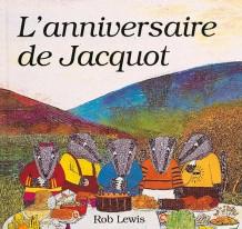 Anniversaire de Jacquot (L')