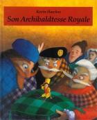 Son archibaldtesse royale