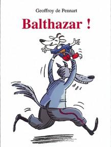 Balthazar !