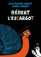 Bébert l'escargot