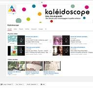 Kaléidoscope lance sa chaîne sur YouTube
