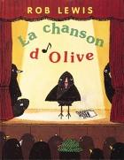 Chanson d'olive (La)
