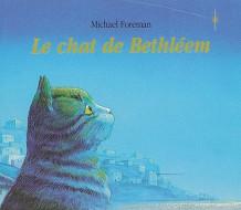 Chat de Bethléem (Le)