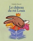 Château du Roi Louis (Le)