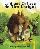 Grand chateau de tirelarigot (Le)