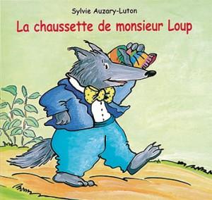 Chaussette de monsieur Loup (La)