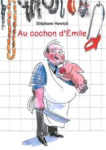 Au cochon d'Emile