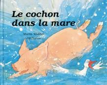 Cochon dans la mare (Le)