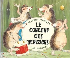 Concert des hérissons (Le)