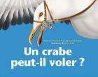 Crabe peut-il voler ? (Un)