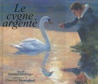 Cygne argenté (Le)
