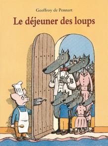 Déjeuner des loups (Le)