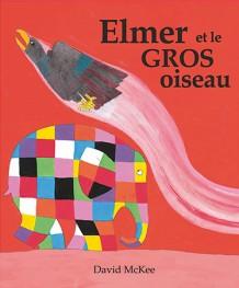 Elmer et le gros oiseau