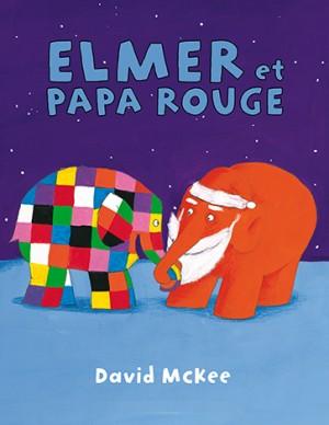 Elmer et Papa Rouge