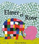 Elmer et Rose