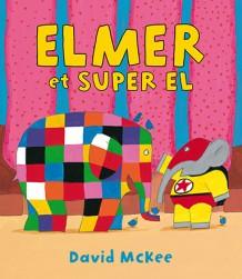 Elmer et Super El