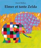 Elmer et tante Zelda