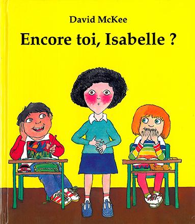 Encore toi Isabelle ?