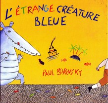 Etrange créature bleue (L')