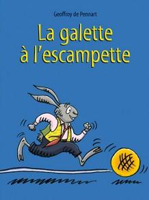 Galette à l'escampette (La)