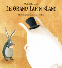 Grand lapin blanc (Le)