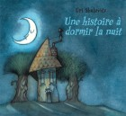 Histoire à dormir la nuit (Une)