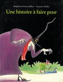Histoire à faire peur (Une)