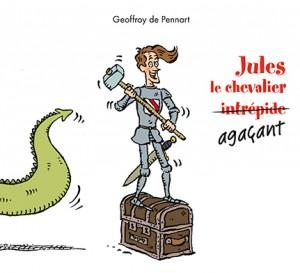 Jules, le chevalier agaçant
