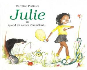 Julie ou quand les contes s'emmêlent