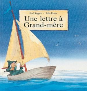 Lettre à grand-mère (Une)