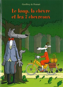 Loup, la chèvre et les sept chevreaux (Le)