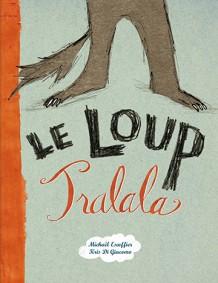 Loup Tralala (Le)