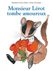 Monsieur Lérot tombe amoureux
