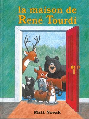 Maison de René Tourdi (La)