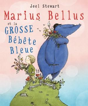 Marius Bellus et la Grossse Bébête Bleue
