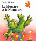 Monstre et le nounours (Le)