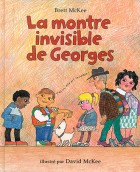 Montre invisible de Georges (La)