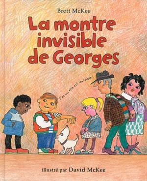 Montre invisible de Georges (La)