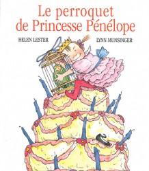 Perroquet de Princesse Pénélope (Le)