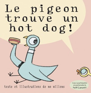 Pigeon trouve un hot dog ! (Le)